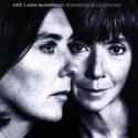 Kate and Anna McGarrigle Heartbeats Accelerating
