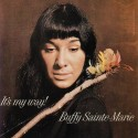 Buffy Sainte-Marie It's My Way!