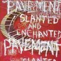 Pavement Slanted And Enchanted