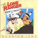 Quantum Jump The Lone Ranger (Single)