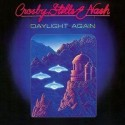 Crosby, Stills & Nash Daylight Again