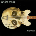 Be Bop Deluxe Axe Victim