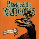 Blackie and the Rodeo Kings Kings of Love