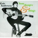 Eric Andersen 'Bout Changes & Things