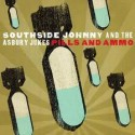 Southside Johnny Pills And Ammo