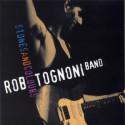 Rob Tognoni Stones And Colours