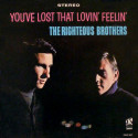 The Righteous Brothers You've Lost That Lovin' Feelin'