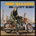 John Hammond Big City Blues