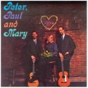 Peter, Paul and Mary Peter, Paul and Mary