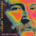 David Crosby Thousand Roads