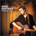 Mary Gauthier Filth & Fire