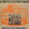 The Albion Country Band Battle Of The Field