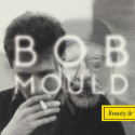 Bob Mould Beauty & Ruin