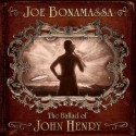 Joe Bonamassa The Ballad of John Henry