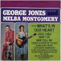 George Jones & Melba Montgomery What's In Our Hearts