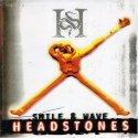Headstones Smile & Wave