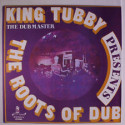 King Tubby The Roots of Dub