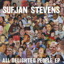 Sufjan Stevens All Delighted People
