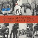 10,000 Maniacs Blind Man's Zoo