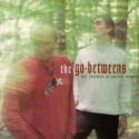The Go-Betweens The Friends of Rachel Worth