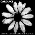 Cardiacs A Little Man And A House