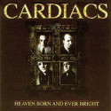 Cardiacs Heaven Born And Ever Bright