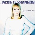 Jackie DeShannon You Know Me
