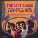 The Left Banke Walk Away Renée/Pretty Ballerina