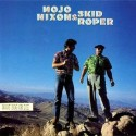 Mojo Nixon & Skid Roper Root Hog or Die