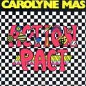 Carolyne Mas Action Pact