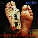 Babybird Ugly Beautiful
