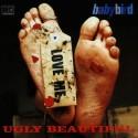 Babybird Ugly Beautiful