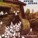 Kevin Ayers Whatevershebringswesing