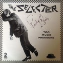 The Selecter Too Much Pressure (signed)