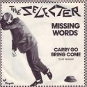 The Selecter Missing Words