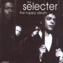 The Selecter The Happy Album