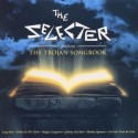 The Selecter The Trojan Songbook