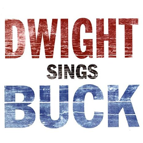 Dwight sings Buck album cover
