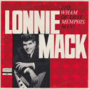 Lonnie Mack The Wham of that Memphis Man!