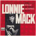 Lonnie Mack The Wham of that Memphis Man!