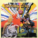 Trader Horne Morning Way