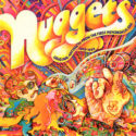 Nuggets - Original Artyfacts from the First Psychedelic Era