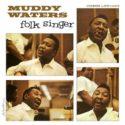 Muddy Waters Folk Singer