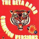The Beta Band Champion Versions
