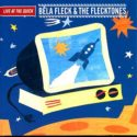 Bela Fleck and the Flecktones Live at The Quick