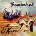 Ed Kuepper Frontierland