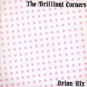 The Brilliant Corners Brian Rix