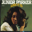 Junior Parker Like It Is