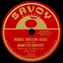 Johnny Otis Quintette Double Crossing Blues