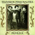 Television Personalities Privilege